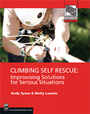 "Cover of ""Climbing Self-Rescue"" by Andy Tyson & Molly Loomis"