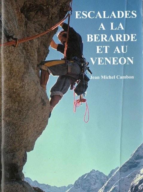 Escalades à la Bérarde et au Vénéon