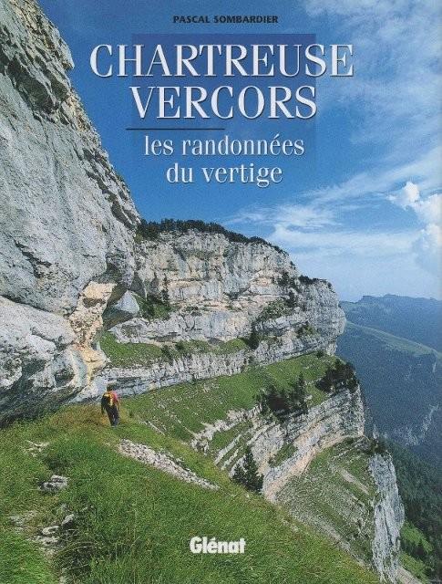 Chartreuse - Vercors, les randonnées du vertige (édition 2005)