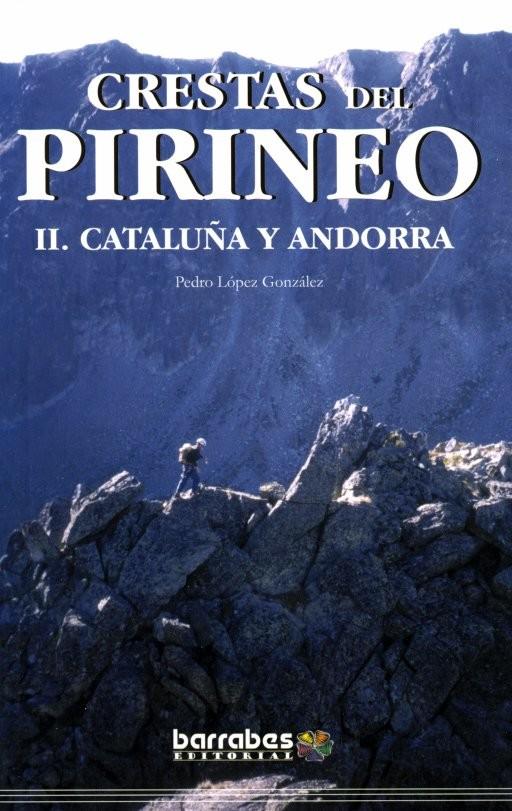 couverture « Crestas del Pirineo II - Cataluña y Andorra »