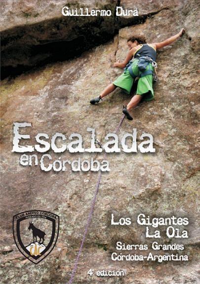 Couverture de la quatrième édition du topo-guide d'escalade de Córdoba (Argentine)