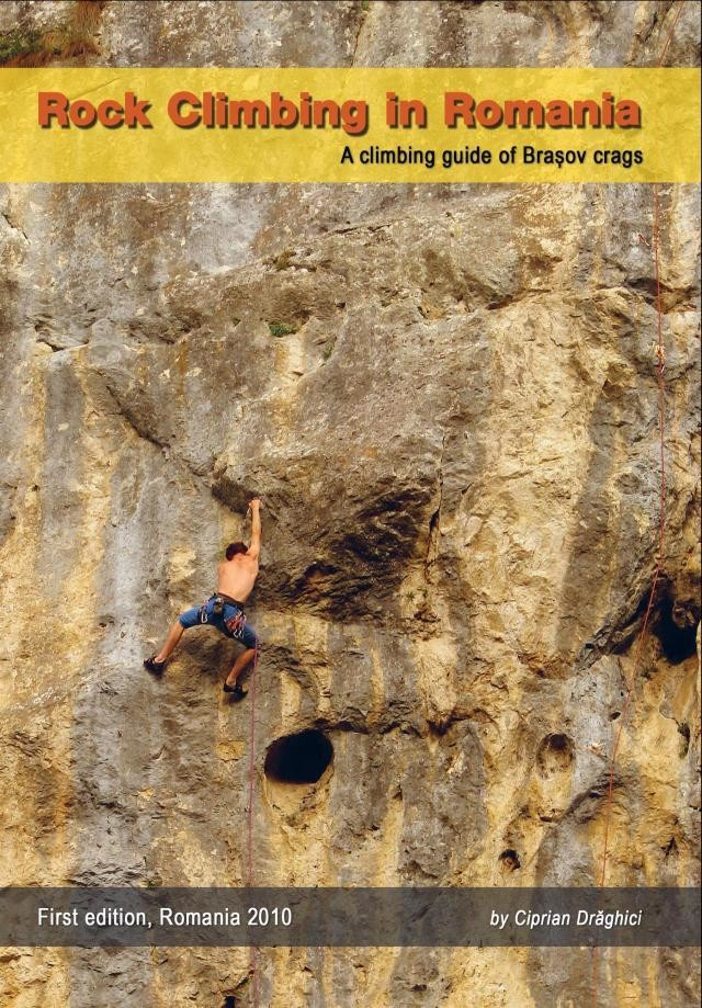 "Book cover of ""Rock Climbing in Romania - A climbing guide of Brasov crags"""
