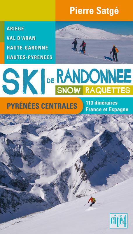 Ski de randonnée - Pyrénées Centrales