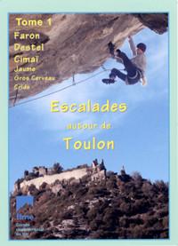 Escalades autour de Toulon - Tome 1