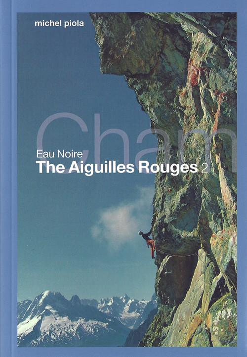 The Aiguilles Rouges II