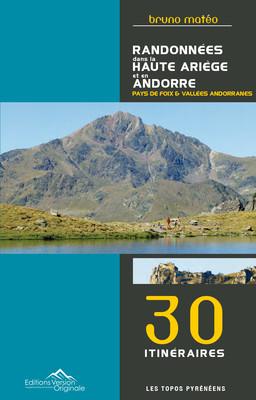 Topo de randonnées dans la Haute Ariège et en Andorre